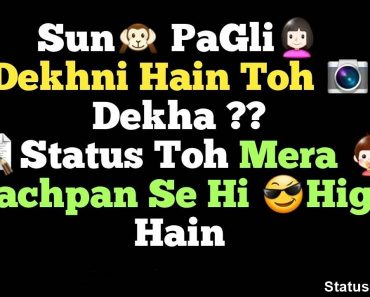 Pagli Status in Hindi, Pagli Attitude Status, Dekh Pagli Status for Facebook and Whatsapp